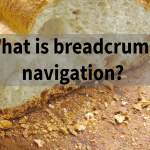 Whatisbreadcrumbnavigation