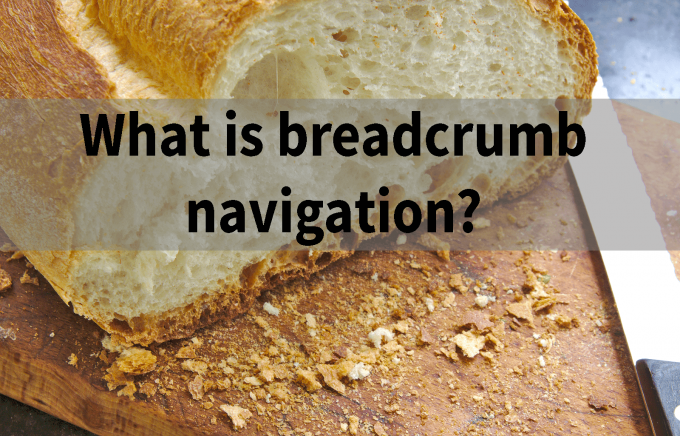 What is breadcrumb navigation?