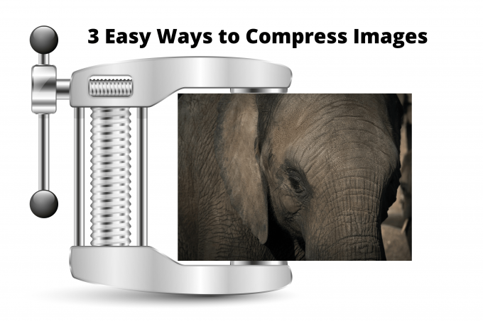 3 Easy Ways to Compress an Image That is Too Big to Upload