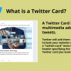 What is a Twitter Card?
