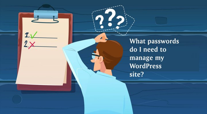 What Credentials are Needed to Manage a WordPress Site?