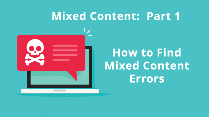 How to Find Mixed Content Errors